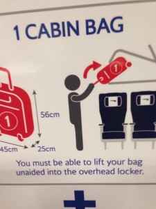 You must be able to lift your bag unaided into the overhead locker.